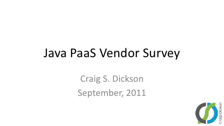 Java PaaS Vendor Survey - September 2011