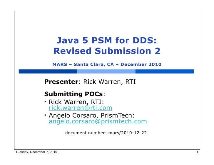 Java 5 PSM for DDS:                      Revised Submission 2                      MARS – Santa Clara, CA – December 2010 ...