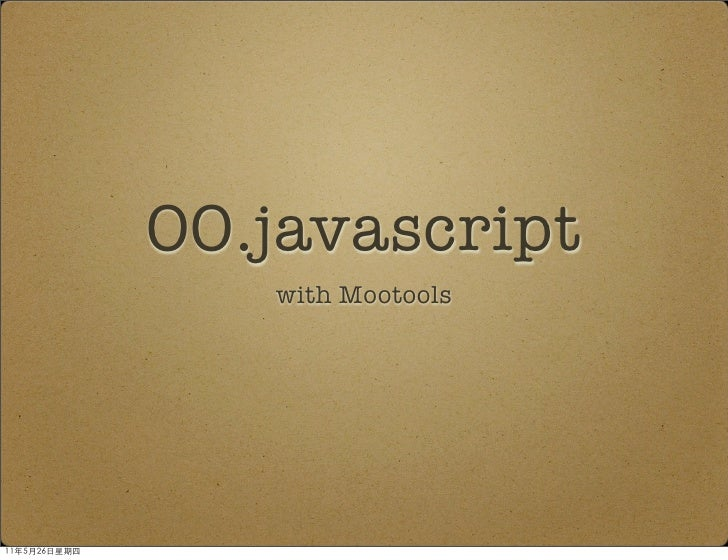 OO.javascript   with Mootools