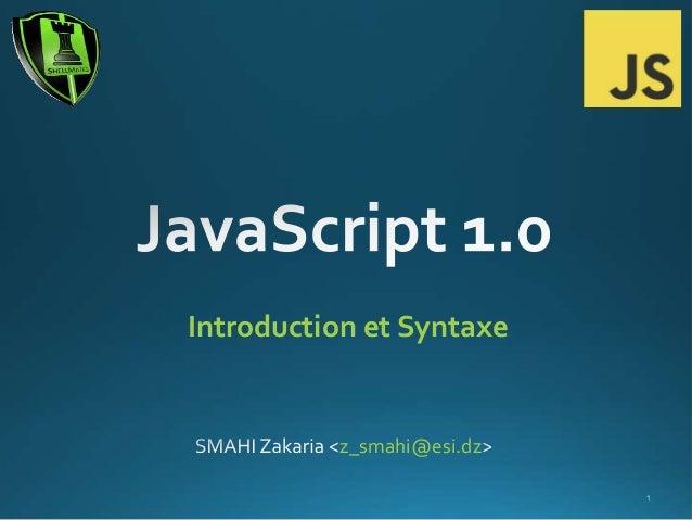 Introduction et Syntaxe  z_smahi@esi.dz