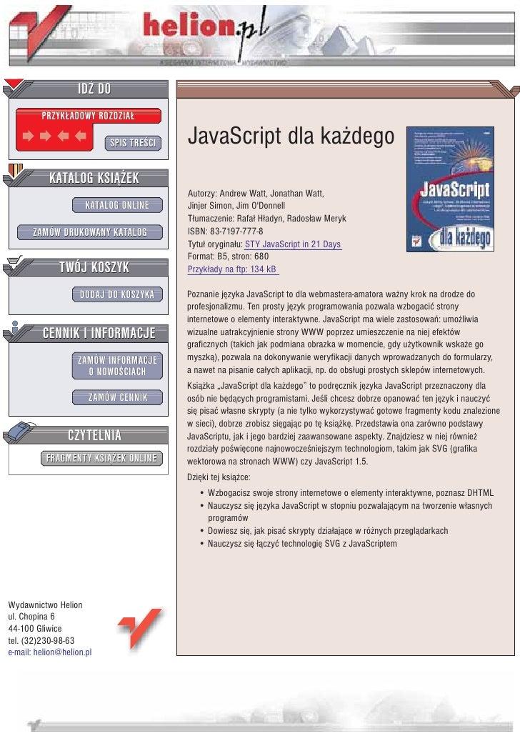 IDZ DO          PRZYK£ADOWY ROZDZIA£                             SPIS TRE CI   JavaScript dla ka¿dego            KATALOG K...