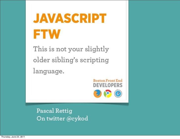 Javascript FTW