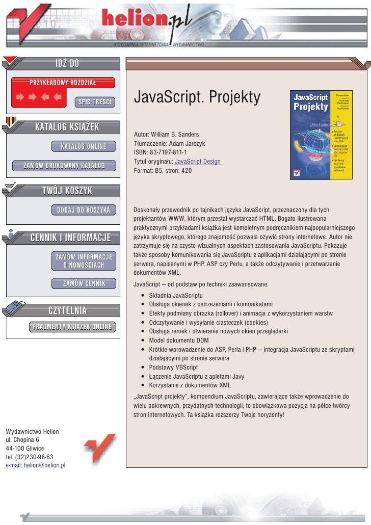 IDZ DO          PRZYK£ADOWY ROZDZIA£                             SPIS TRE CI   JavaScript. Projekty            KATALOG KSI...