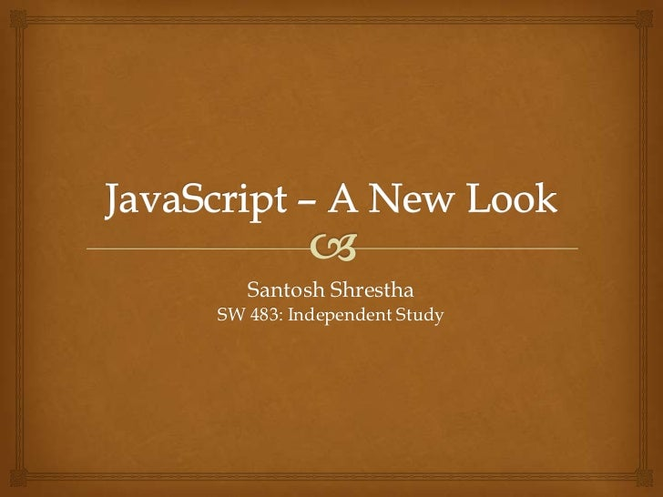 Java Script - A New Look
