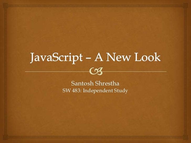 Java Script - A New Look