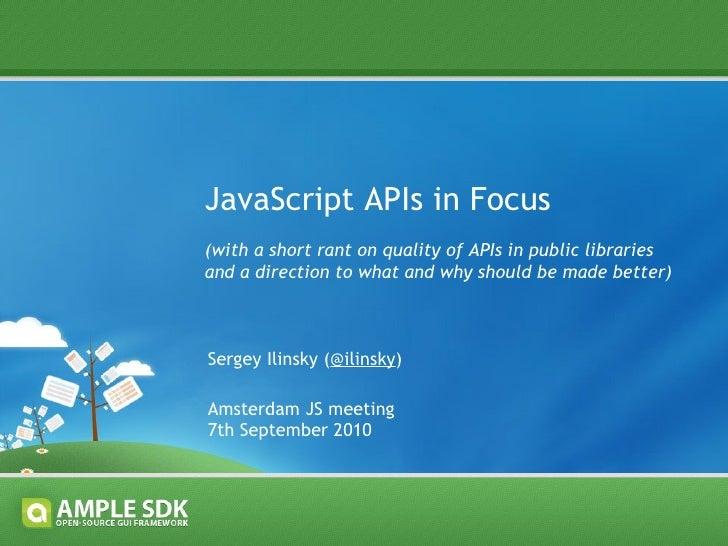 JavaScript APIs In Focus