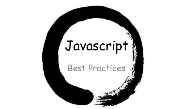 JavascriptBest Practices