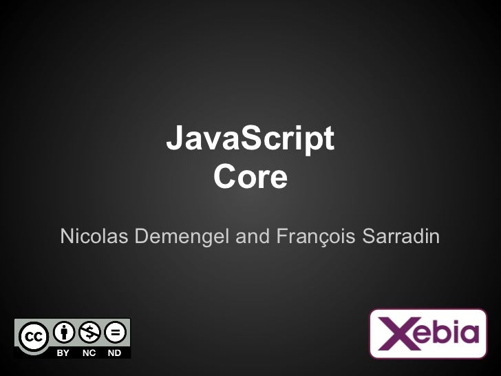 JavaScript             CoreNicolas Demengel and François Sarradin