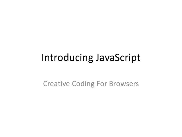 JavaScript: Creative Coding for Browsers