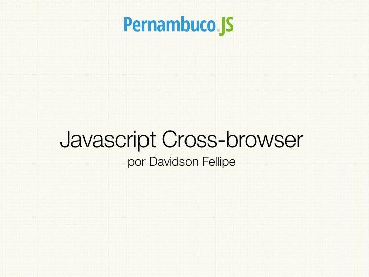 Javascript Cross-browser