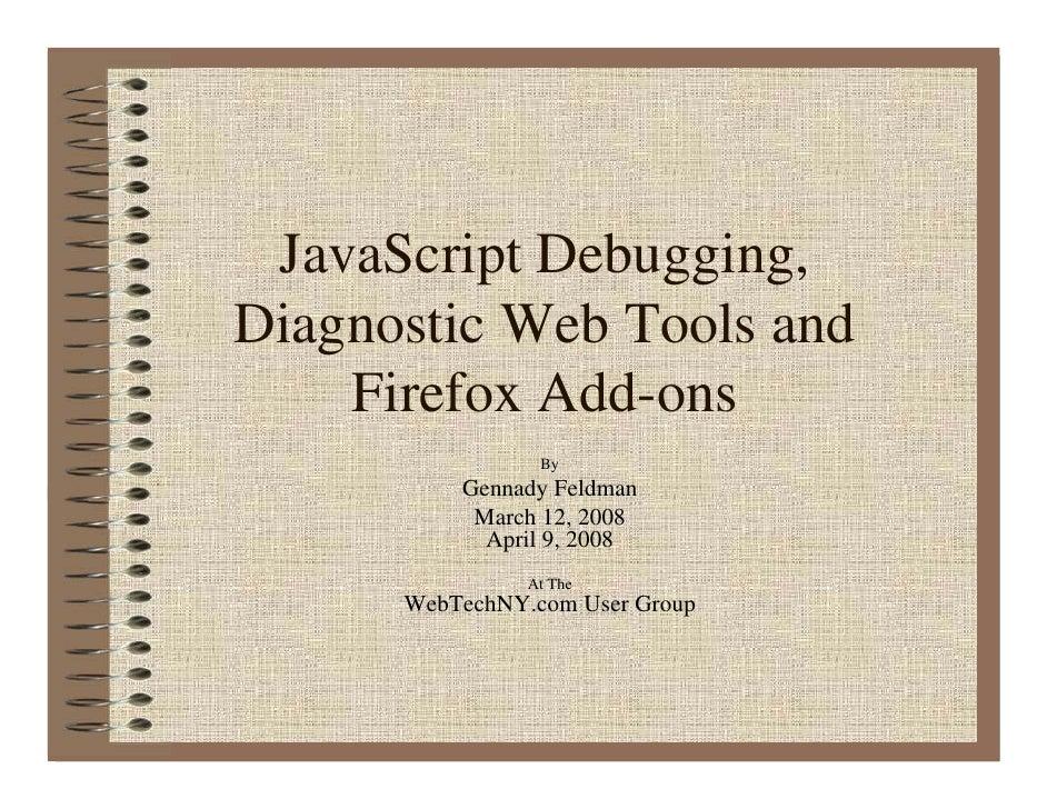 JavaScript debugging diagnostic web tools and firefox