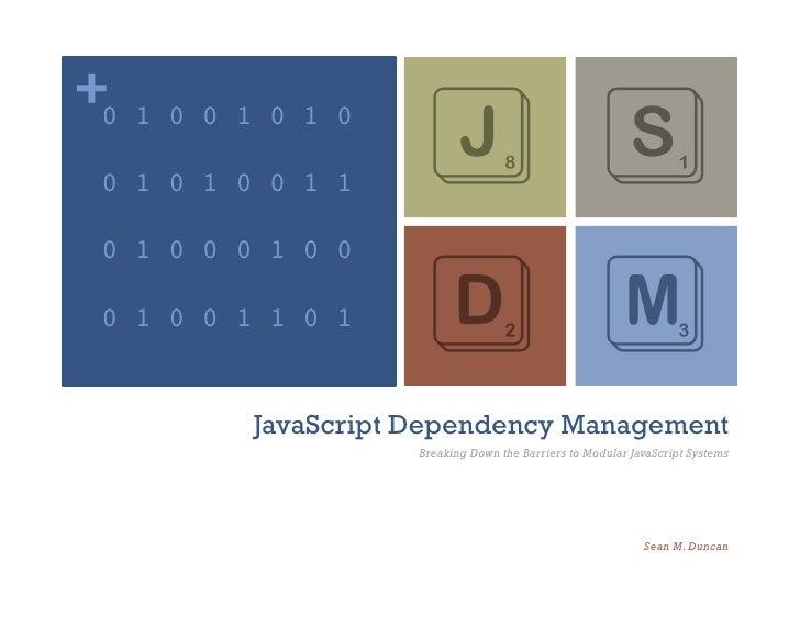 Javascript Dependency Management