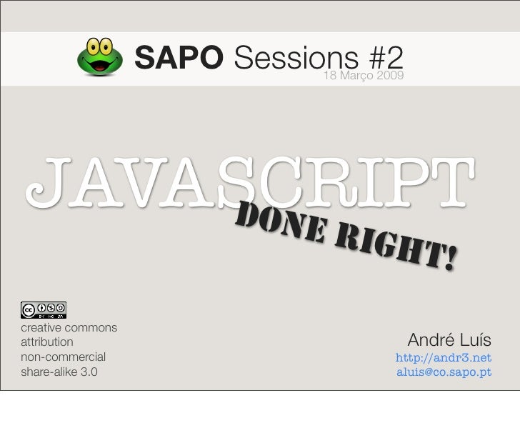 Javascript, Done Right