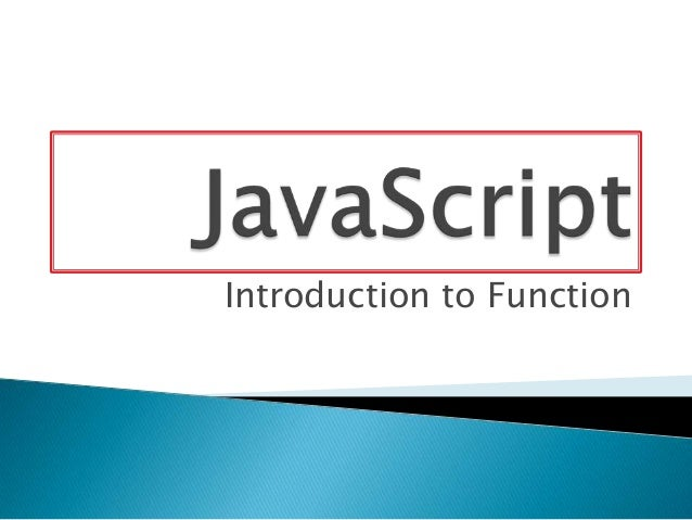 Introduction to Function