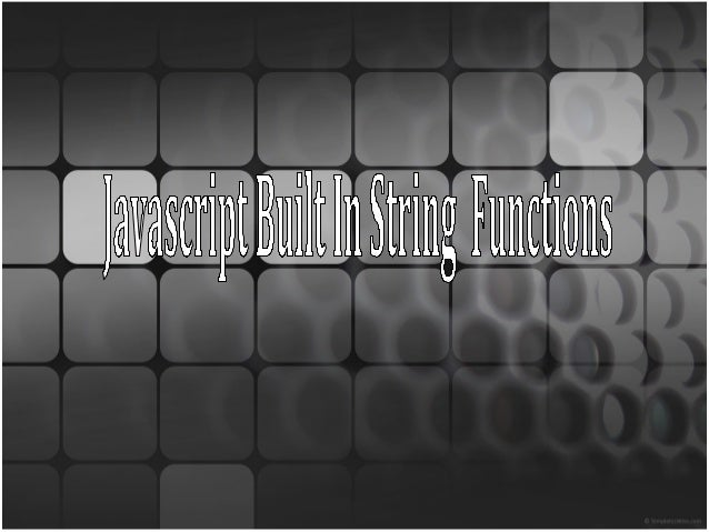 Content • String Functions