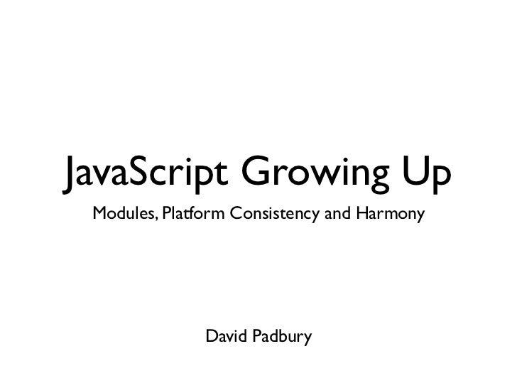 JavaScript Growing Up