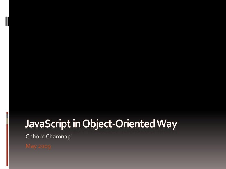 JavaScript in Object-Oriented Way