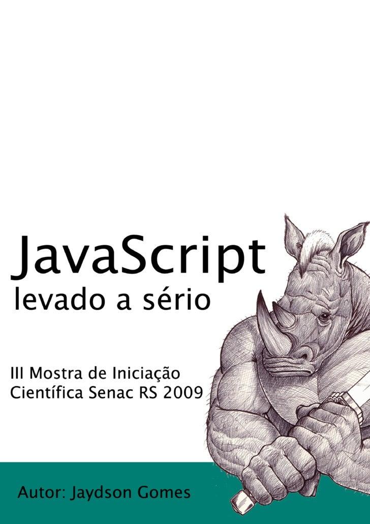 Javascript levado a serio