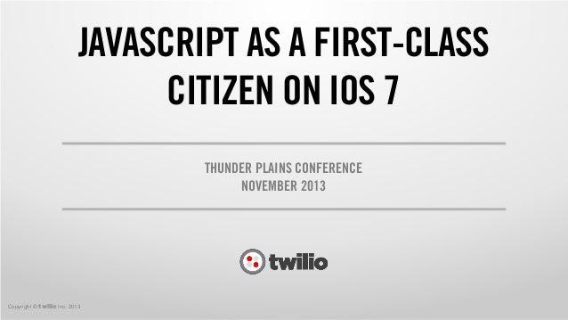 JavaScript as a First-Class Citizen on iOS 7