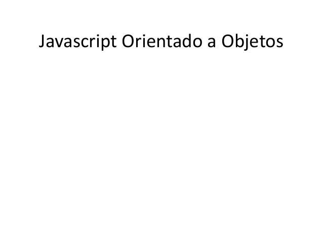 Javascript Orientado a Objeto