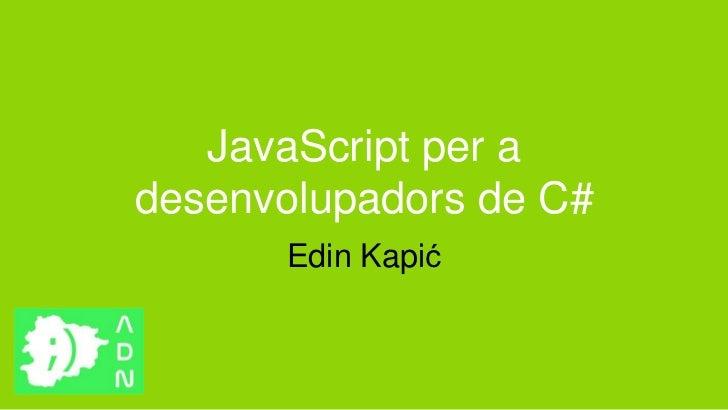 JavaScript per a desenvolupadors de C#