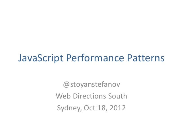 JavaScript Performance Patterns