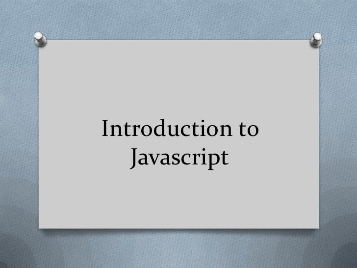 Introduction to Javascript<br />