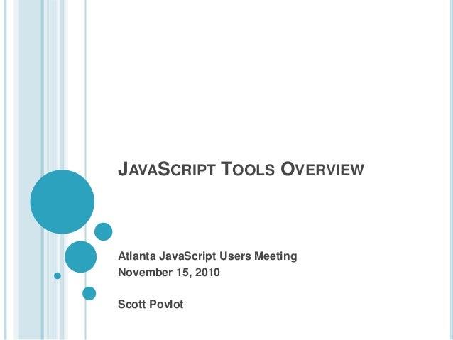 JavaScript Tools Overview