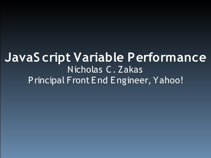 JavaScript Variable Performance
