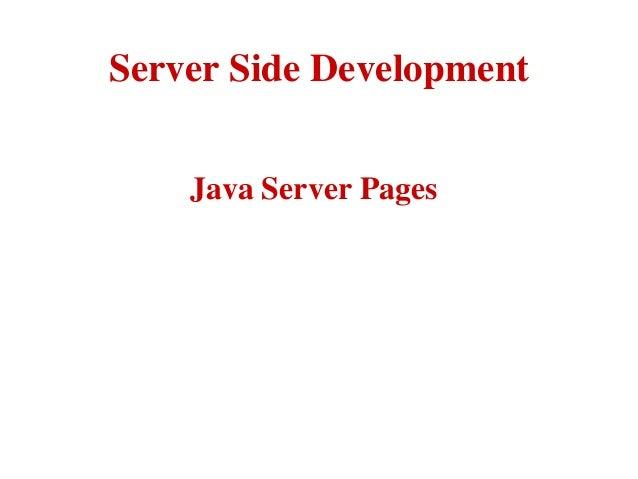 Server Side Development Java Server Pages