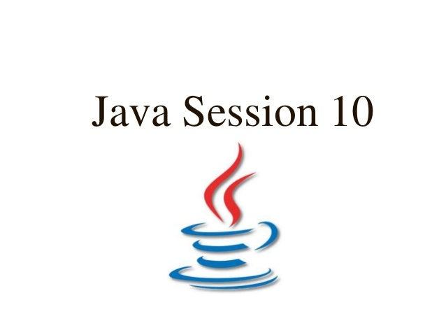 Java Session 10