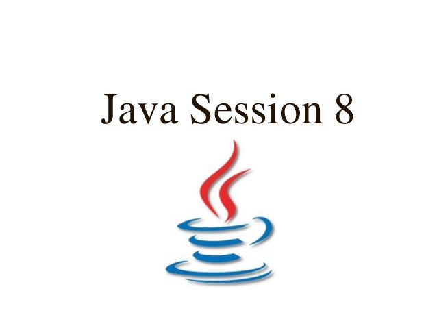 Java Session 8