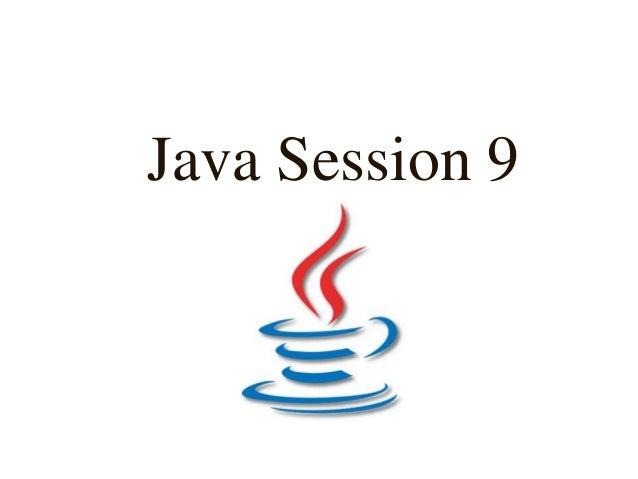Java Session 9