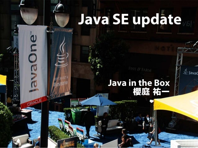 JavaOne Report - Java SE Update