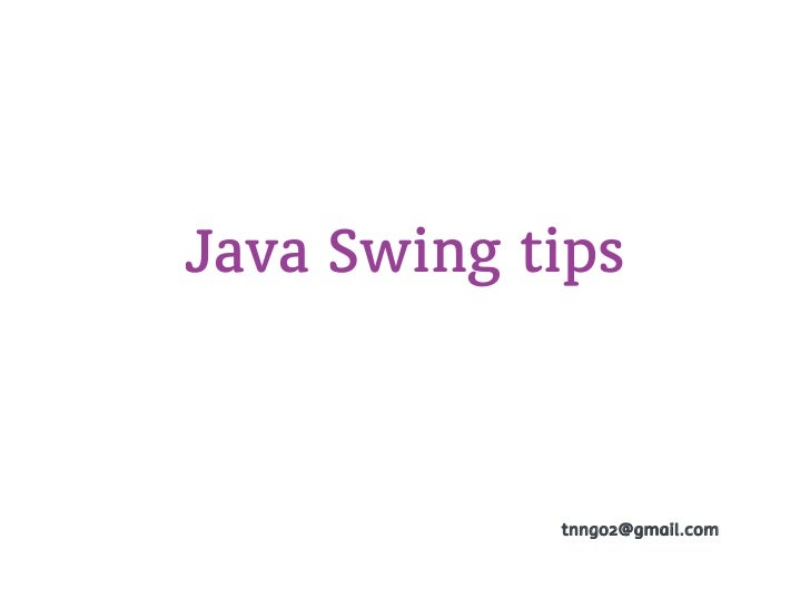 Java swing tips