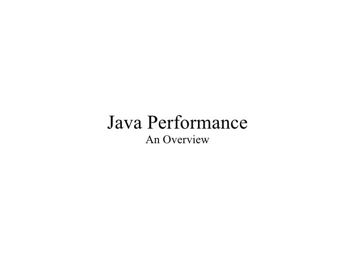 Java Performance An Overview