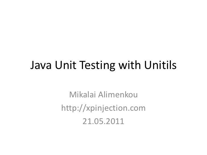 Java Unit Testing with Unitils