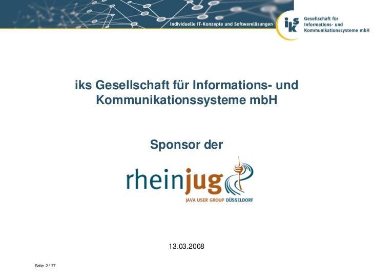 Java User Group Düsseldorf - Vortrag der iks am 13. März 2008