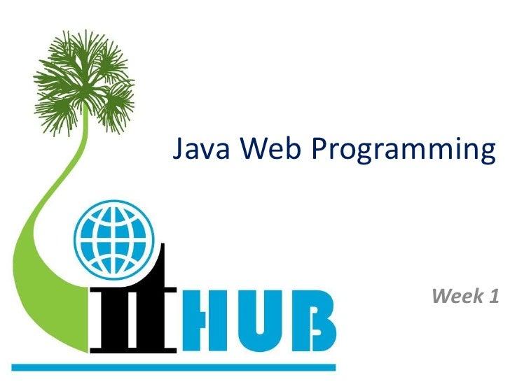 Java Web Programming               Week 1