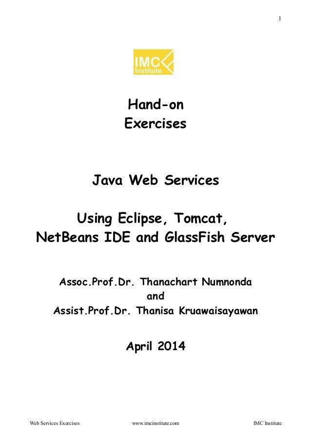 ็Hand-on Exercise: Java Web Services using Eclipse + Tomcat & NetBeans + GlassFish