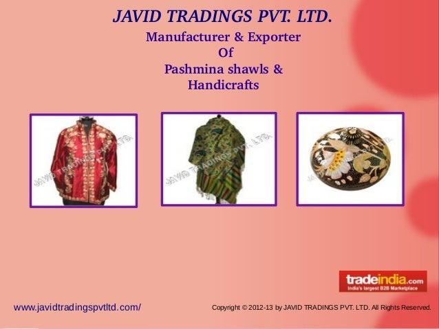 JAVIDTRADINGSPVT.LTD.www.javidtradingspvtltd.com/ Copyright © 2012-13 by JAVID TRADINGS PVT. LTD. All Rights Reserved.M...