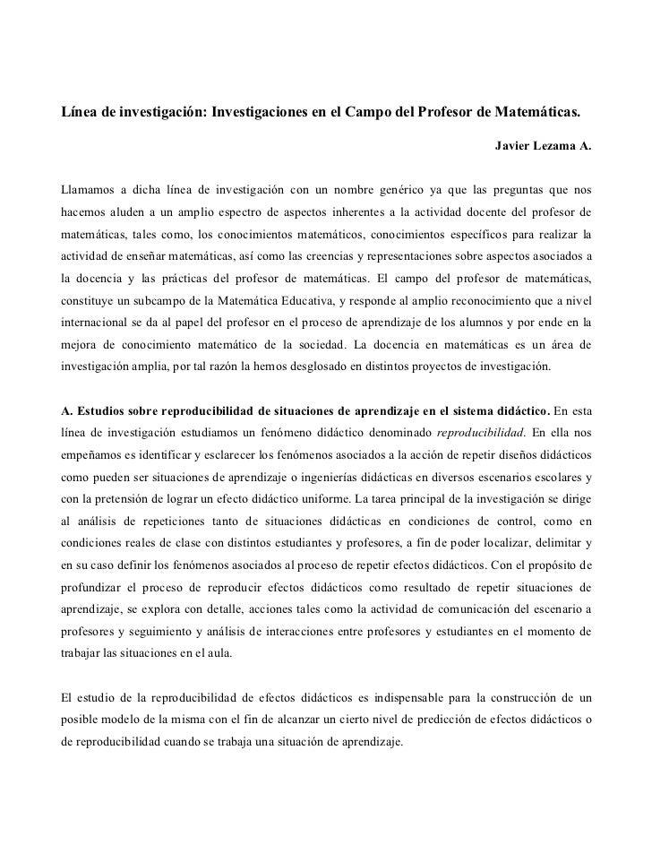Línea de investigación: Investigaciones en el Campo del Profesor de Matemáticas.                                          ...
