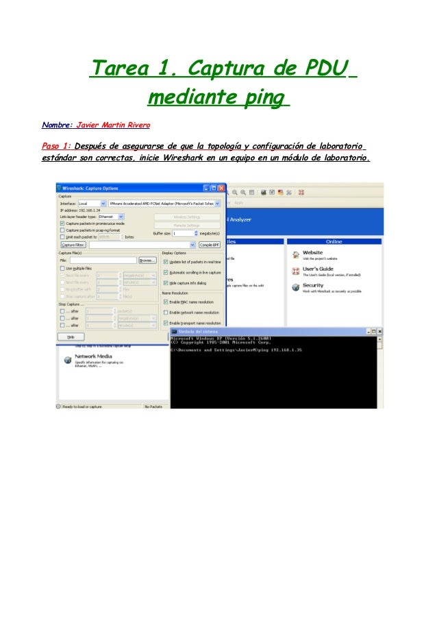 Tarea 1. Captura de PDU mediante ping Nombre: Javier Martin Rivero  Paso 1: Después de asegurarse de que la topología y co...