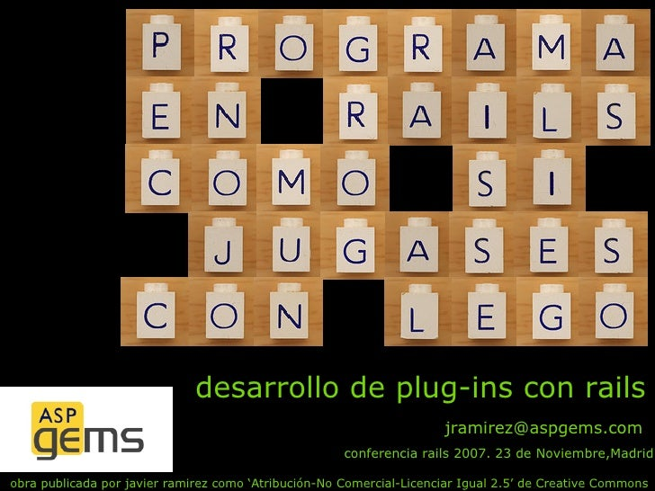 desarrollo de plug-ins con rails                                                                       jramirez@aspgems.co...