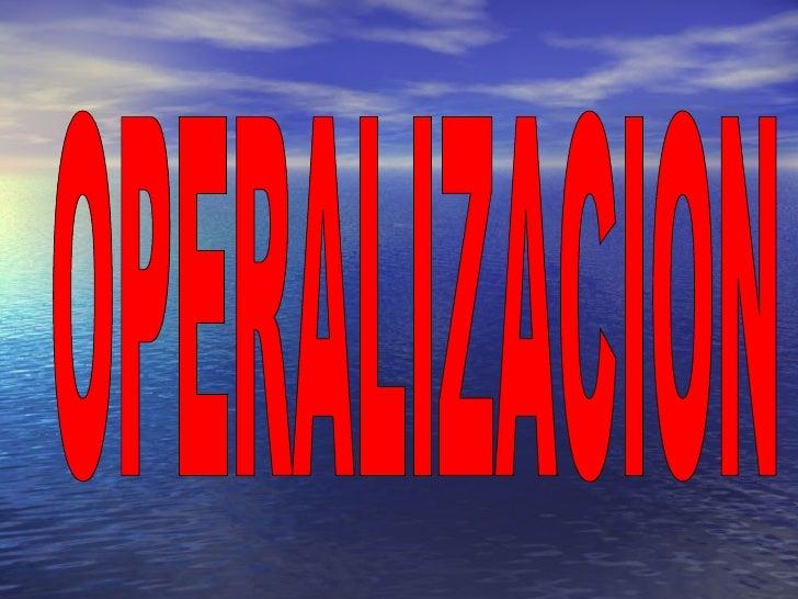 OPERALIZACION