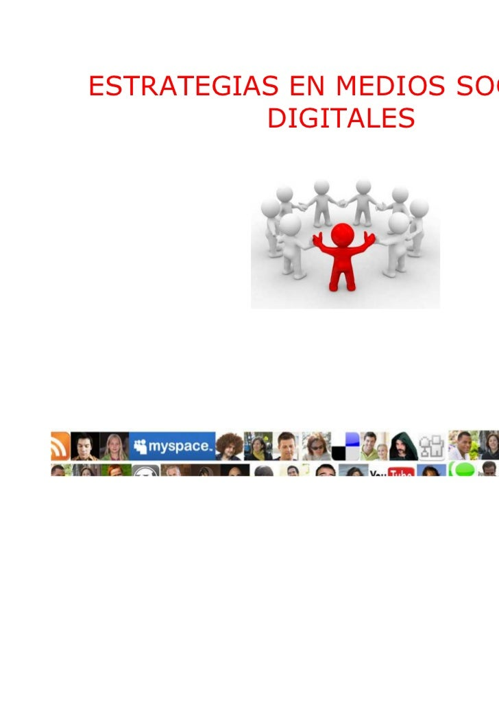 ESTRATEGIAS EN MEDIOS SOCIALES          DIGITALES