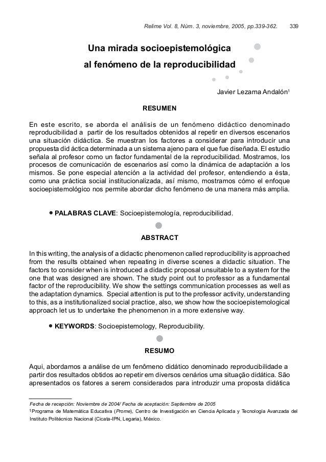 Una mirada socioepistemológica al fenómeno de la reproducibilidad Javier Lezama Andalón1 RESUMEN En este escrito, se abord...