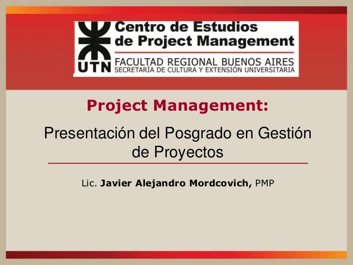 Posgrado en Gestión de Proyectos de la UTN - Javier mordcovich