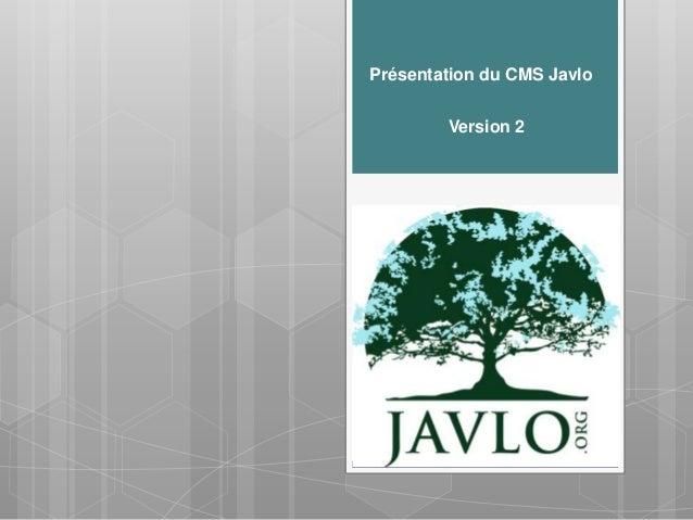 Présentation du CMS Javlo         Version 2JAVLO 1.4Présentation etfonctionement