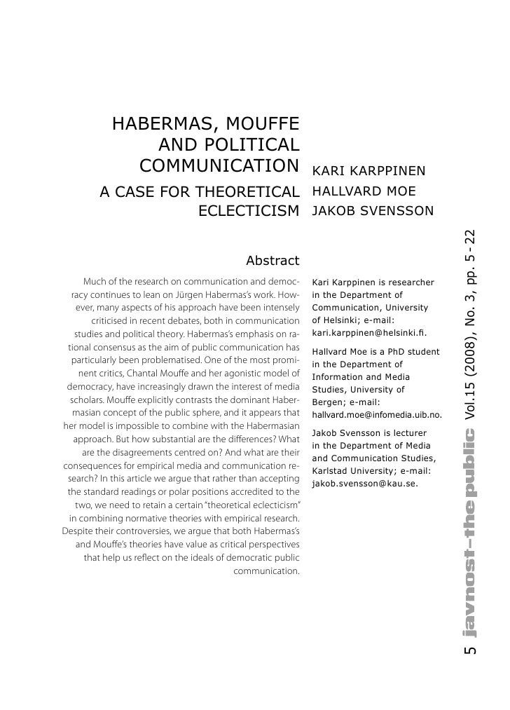 HABERMAS, MOUFFE                 AND POLITICAL               COMMUNICATION                                     KARI KARPPI...